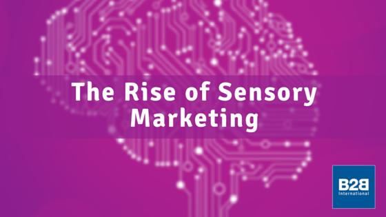 Common Sense: The Rise of Sensory Marketing