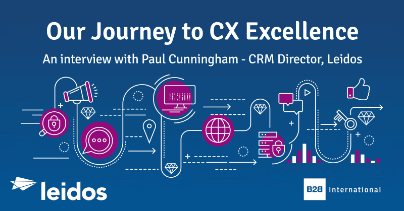 Our Journey to CX Excellence: an Interview with… Paul Cunningham, Leidos